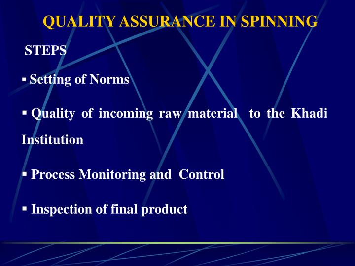 Quality assurance in spinning