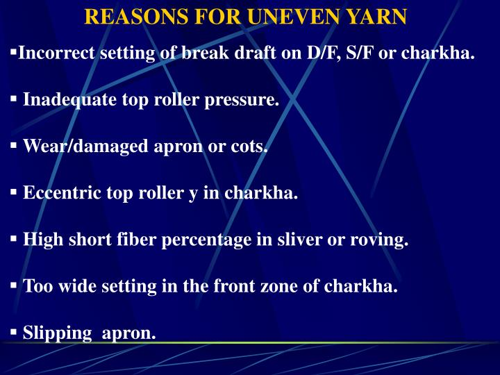 REASONS FOR UNEVEN YARN