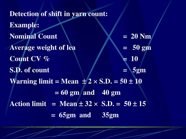 Detection of shift in yarn count: