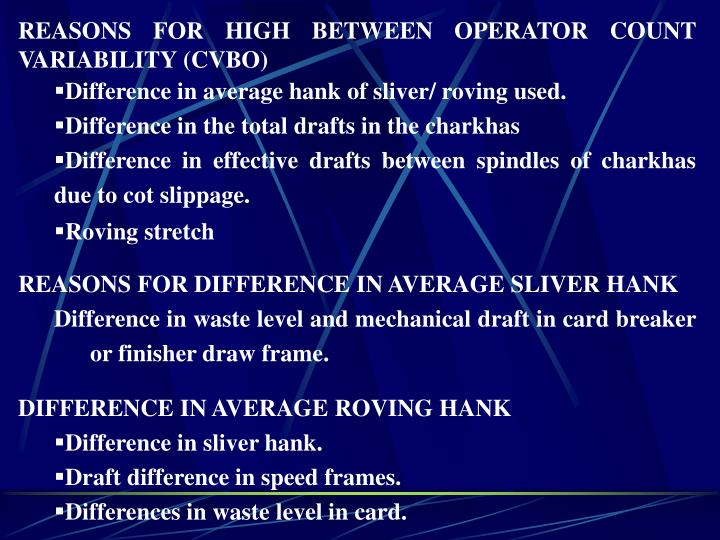 REASONS FOR HIGH BETWEEN OPERATOR COUNT VARIABILITY (CVBO)