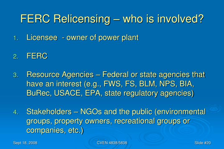 FERC Relicensing – who is involved?