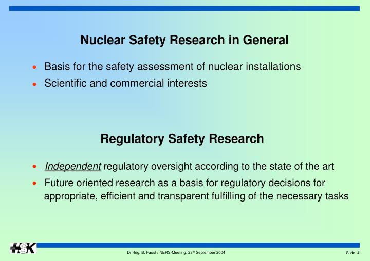 Nuclear Safety Research in General