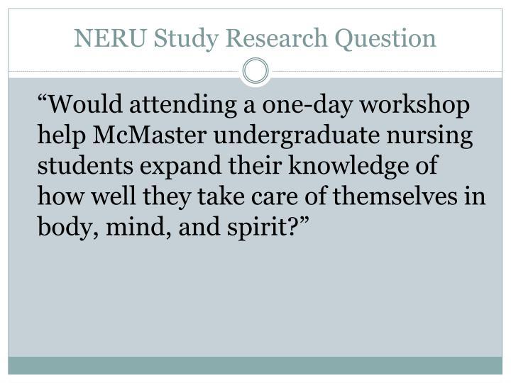 NERU Study Research Question