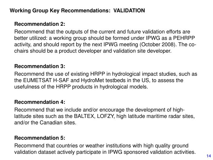 Working Group Key Recommendations:  VALIDATION
