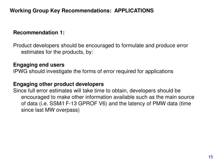 Working Group Key Recommendations:  APPLICATIONS