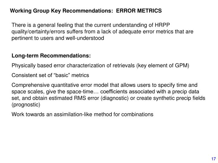 Working Group Key Recommendations:  ERROR METRICS
