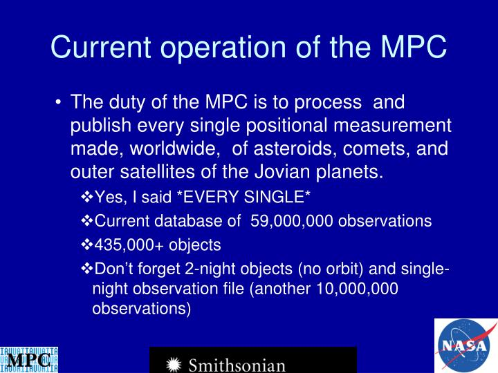Current operation of the MPC