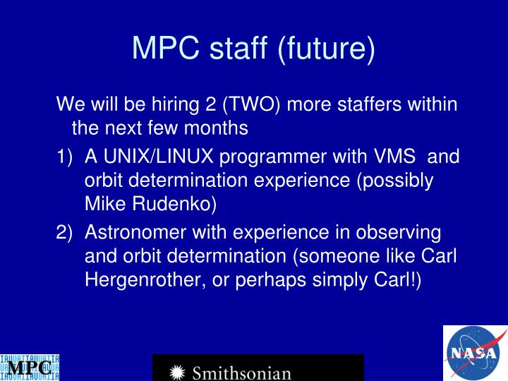 MPC staff (future)