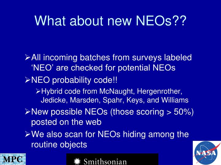 What about new NEOs??