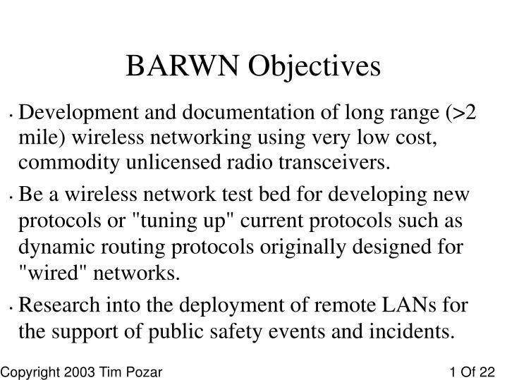 BARWN Objectives