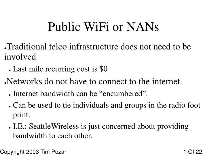 Public WiFi or NANs