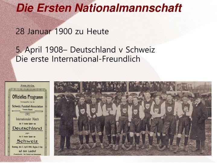 Die Ersten Nationalmannschaft