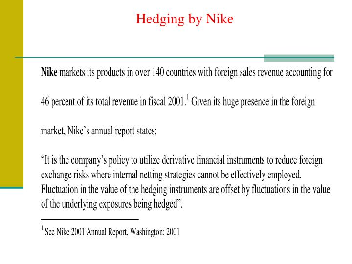 Hedging by Nike