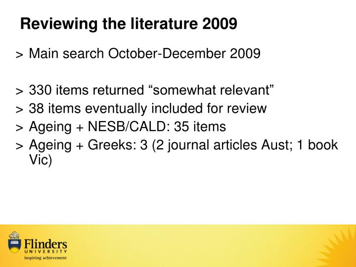 Reviewing the literature 2009