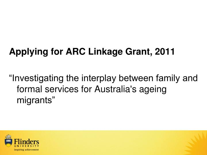 Applying for ARC Linkage Grant, 2011