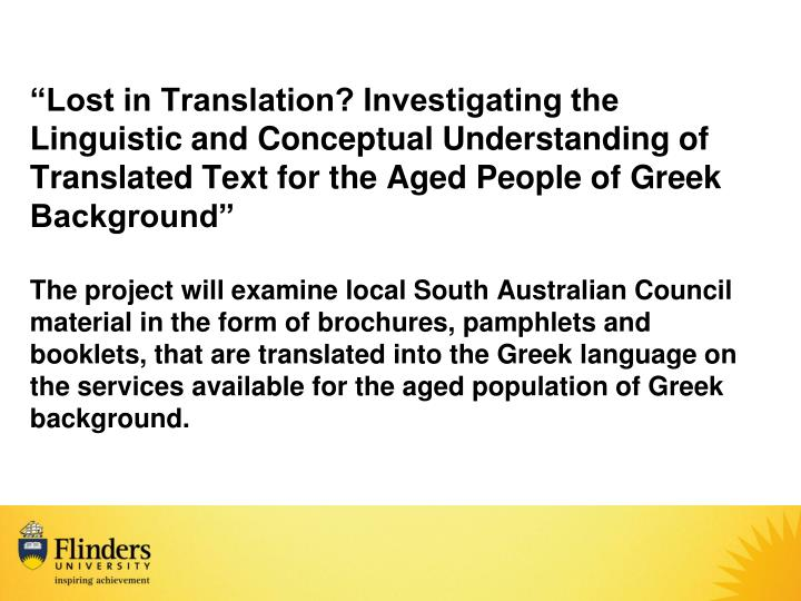 """Lost in Translation? Investigating the Linguistic and Conceptual Understanding of Translated Text for the Aged People of Greek Background"""
