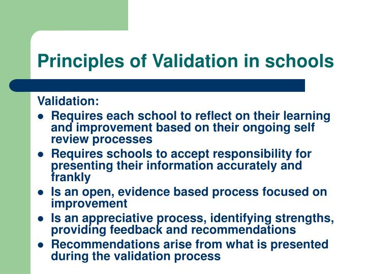 Principles of Validation in schools