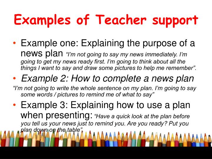 Examples of Teacher support