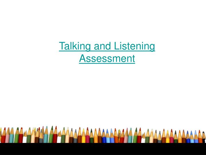 Talking and Listening Assessment