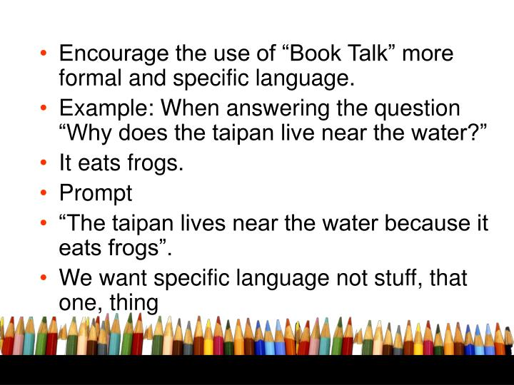 "Encourage the use of ""Book Talk"" more formal and specific language."