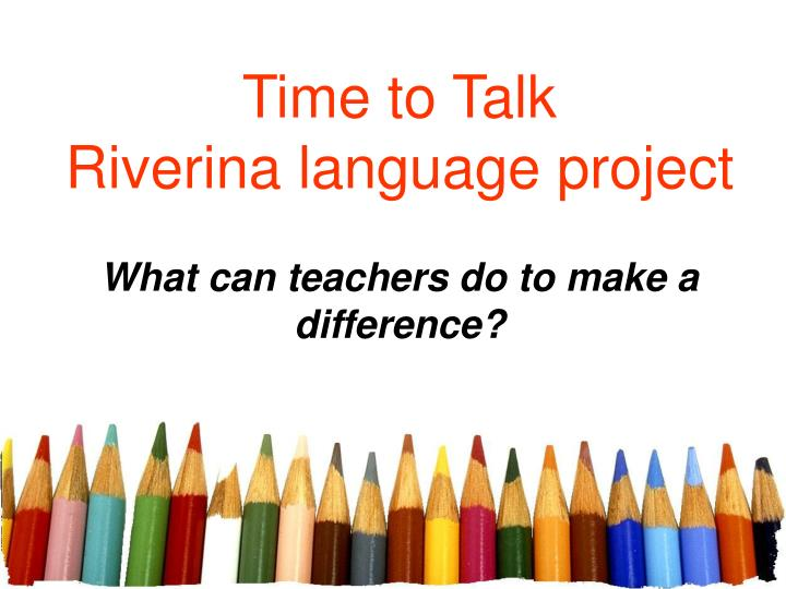 Time to talk riverina language project