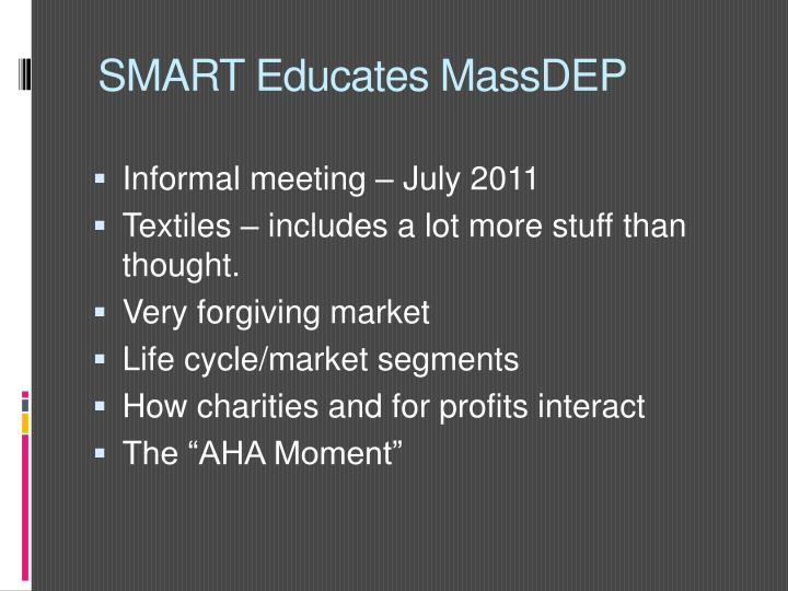 SMART Educates MassDEP
