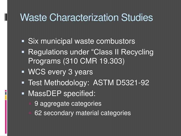 Waste Characterization Studies
