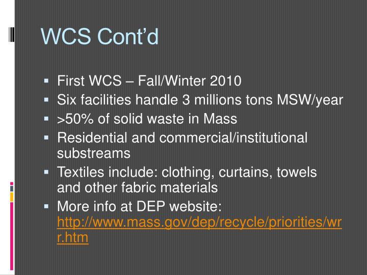 WCS Cont'd