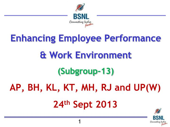 Enhancing employee performance work environment subgroup 13