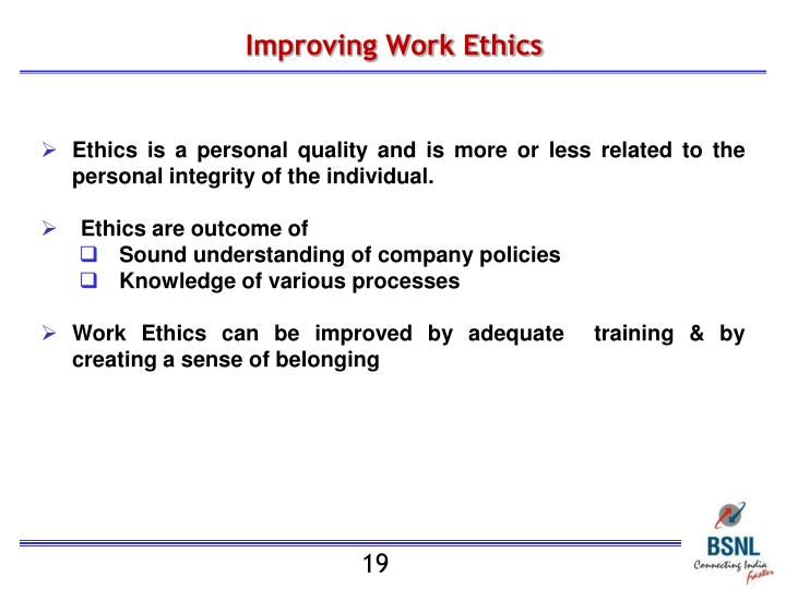 Improving Work Ethics