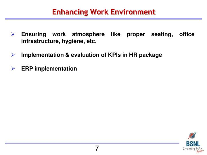 Enhancing Work Environment