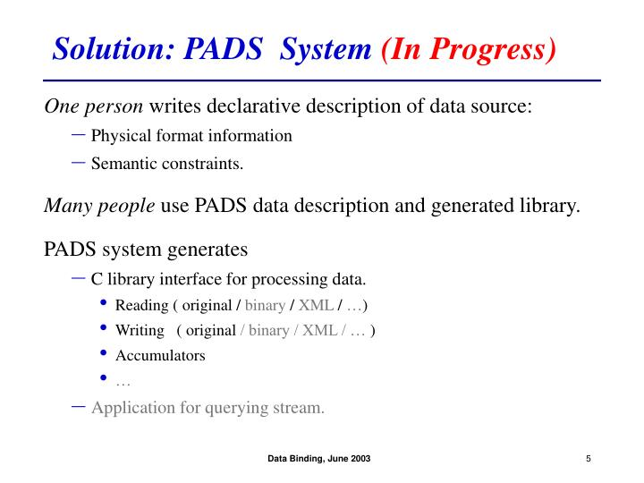 Solution: PADS  System