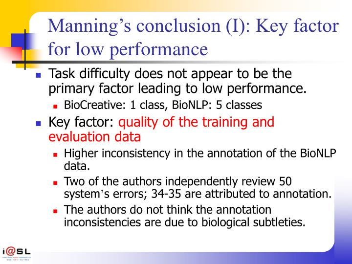 Manning's conclusion (I): Key factor for low performance