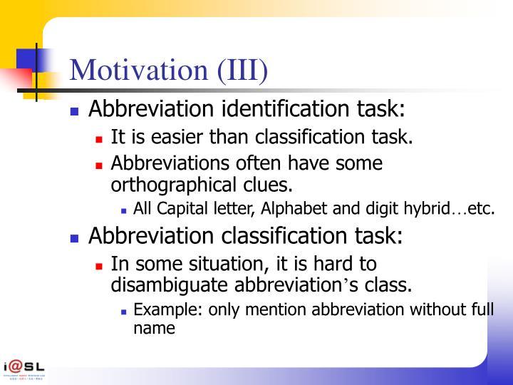 Motivation (III)