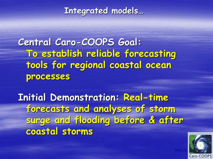 Integrated models…