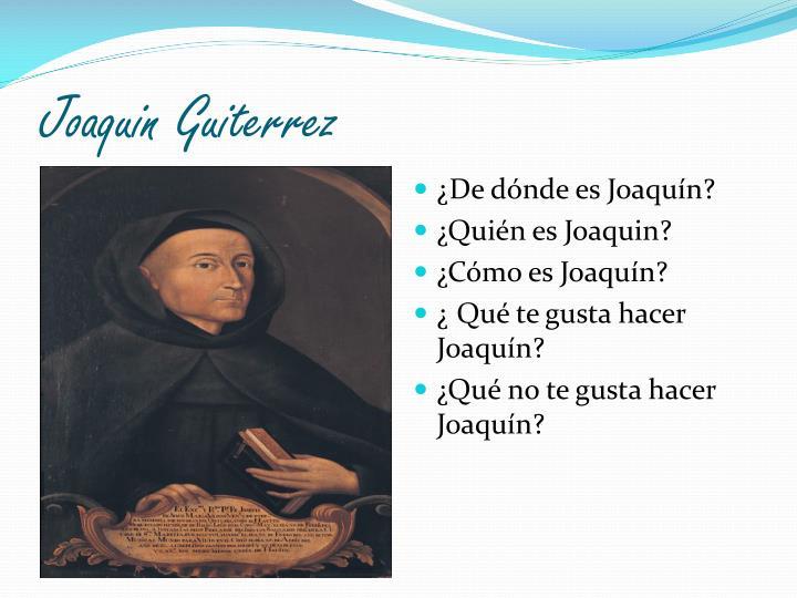 Joaquin Guiterrez