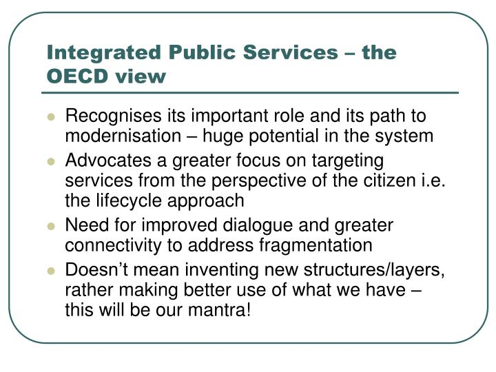 Integrated Public Services – the OECD view