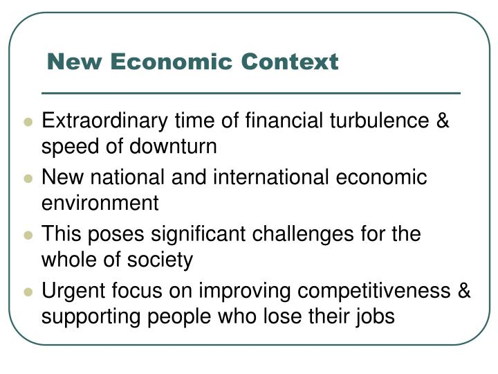 New economic context