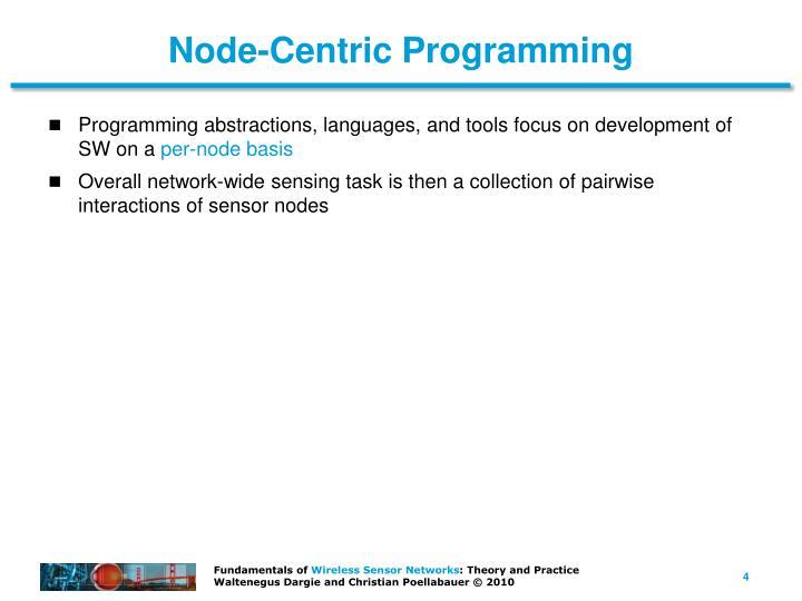 Node-Centric Programming