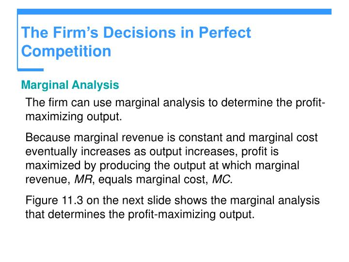 The Firm's Decisions in Perfect Competition