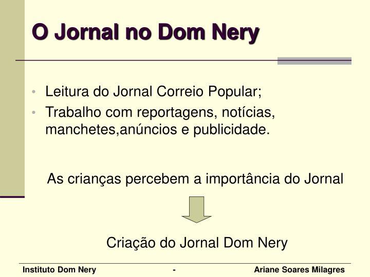 O Jornal no Dom Nery
