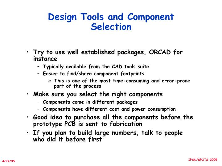 Design Tools and Component Selection