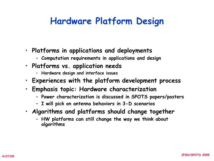 Hardware Platform Design