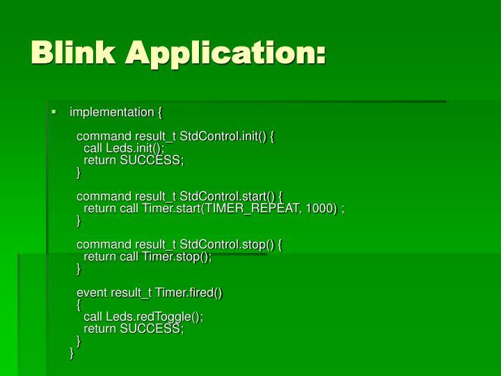 Blink Application: