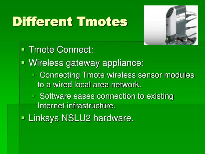 Different Tmotes