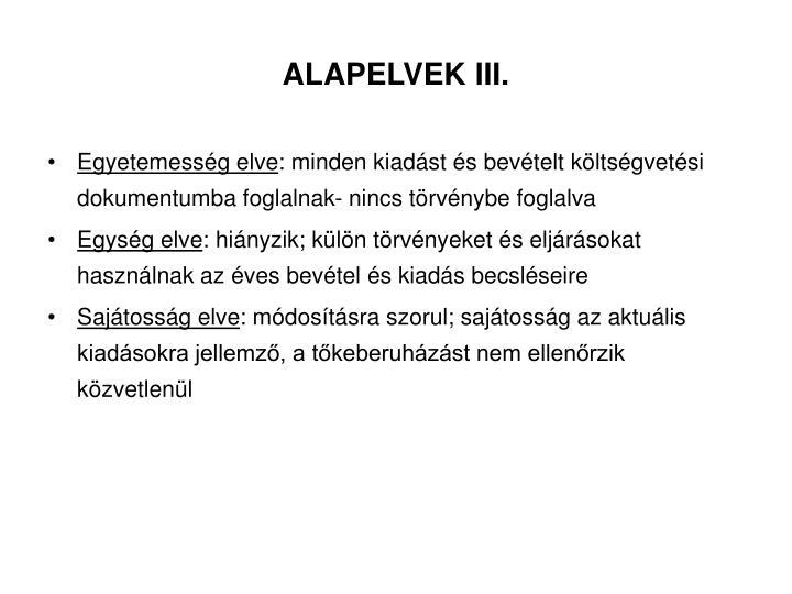 ALAPELVEK III.