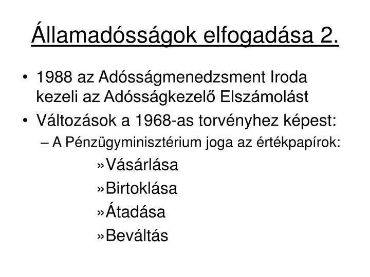 Államadósságok elfogadása 2.