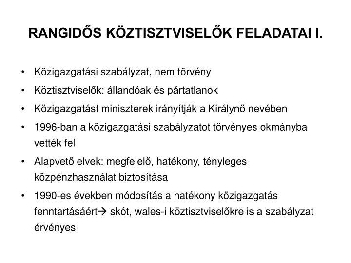 RANGIDŐS KÖZTISZTVISELŐK FELADATAI I.