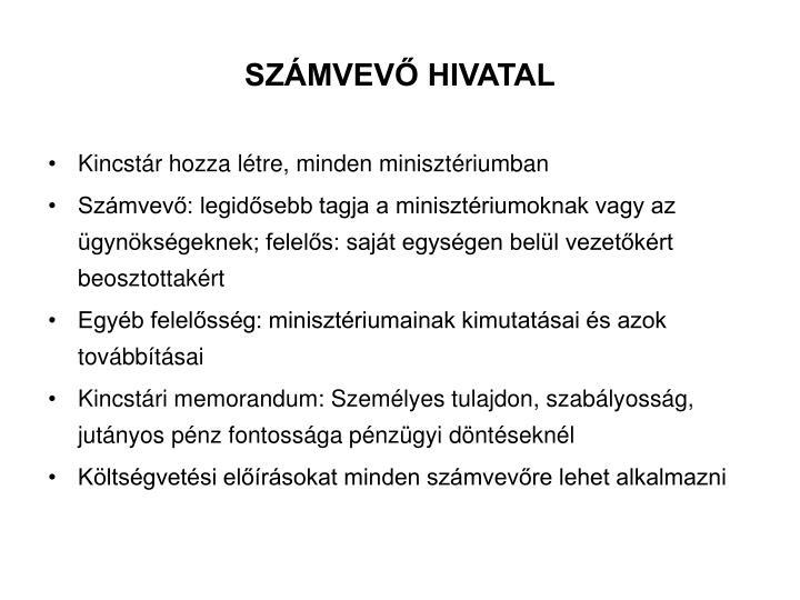 SZÁMVEVŐ HIVATAL