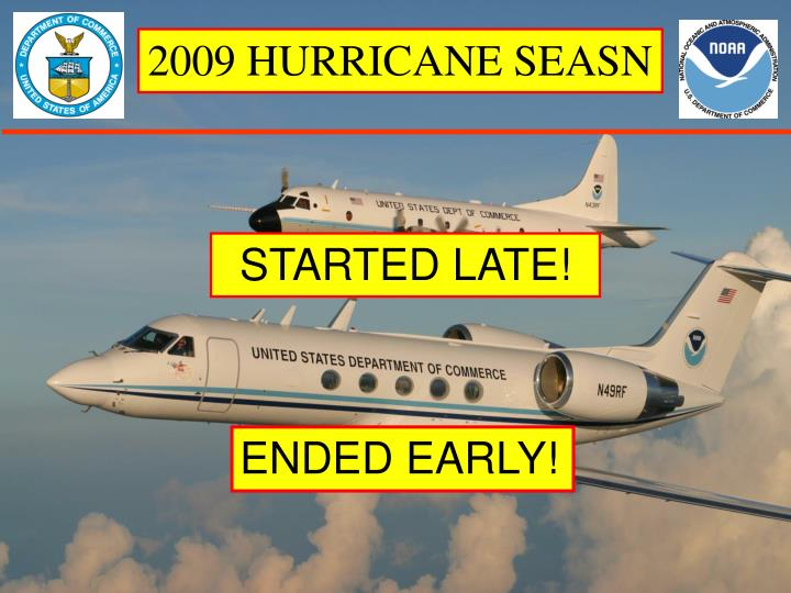 2009 HURRICANE SEASN
